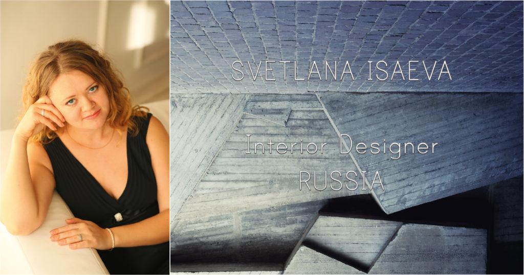 Interviewing an interior designer: Svetlana Isaeva