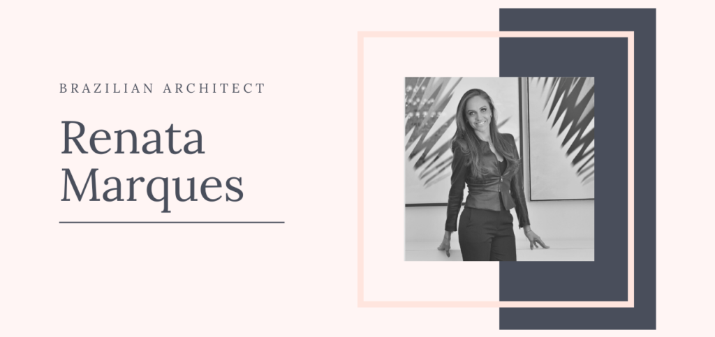 RENATA MARQUES: luxury and inspiration