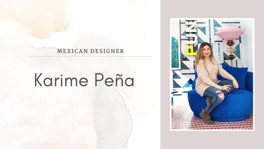Karime Peña, pasión y experimentación