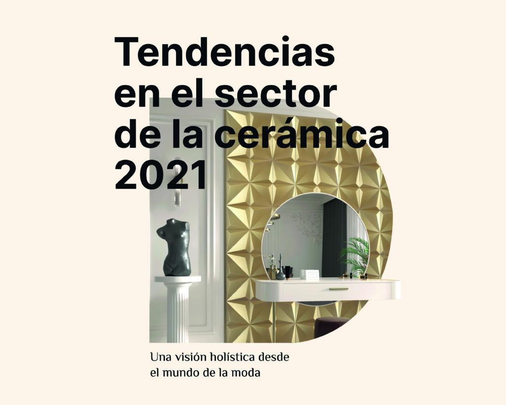 tencencias en el sector de la cerámica 2021